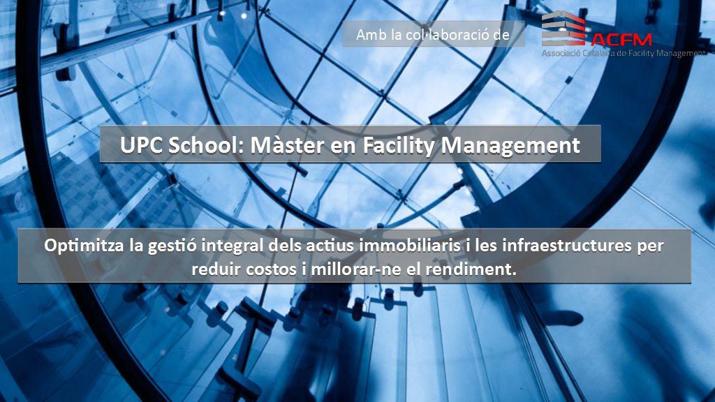 UPC School - Màster en FM (7a. Ed.)